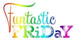 Fantastic Friday